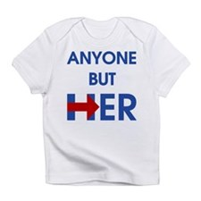 Anyone But Her Infant T-Shirt