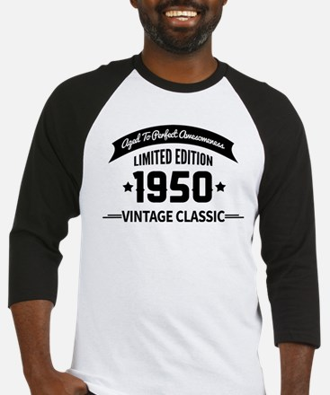 Birthday Born 1950 Aged To Perfect Baseball Jersey