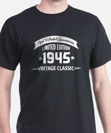Birthday Born 1945 Aged To Perfection T-Shirt