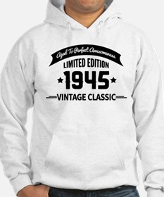 Birthday Born 1945 Aged To Perfe Hoodie