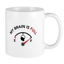 My Brain Is Full Mug