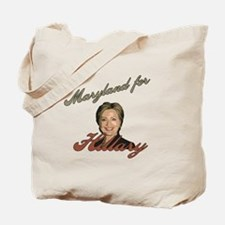 Maryland for Hillary Tote Bag
