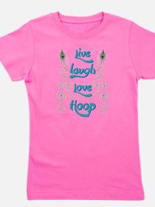 Hula Hoop Dance - Live Laugh Love Hoop Girl's Tee
