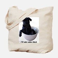 23 Pugs - I'll take mine black Tote Bag