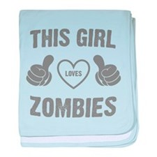 THIS GIRL LOVES ZOMBIES baby blanket