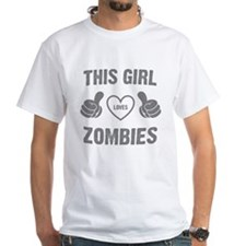 THIS GIRL LOVES ZOMBIES T-Shirt