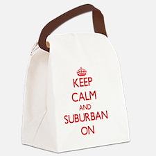 Keep Calm and Suburban ON Canvas Lunch Bag