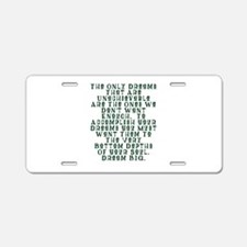 Bottom Of Your Soul Aluminum License Plate