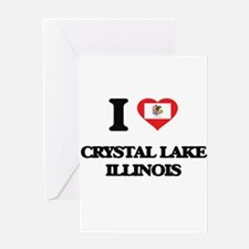 I love Crystal Lake Illinois Greeting Cards