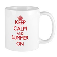Keep Calm and Summer ON Mugs