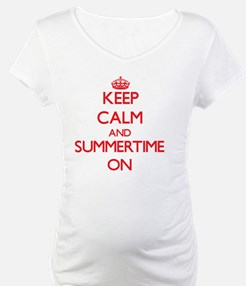 Keep Calm and Summertime ON Shirt