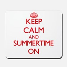 Keep Calm and Summertime ON Mousepad