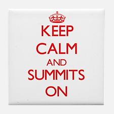 Keep Calm and Summits ON Tile Coaster