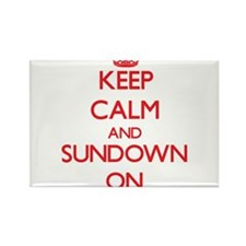 Keep Calm and Sundown ON Magnets