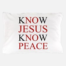 Know Jesus Know Peace Pillow Case