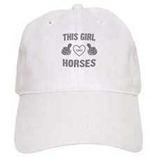 THIS GIRL LOVES HORSES Baseball Cap