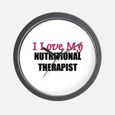 I Love My NUTRITIONAL THERAPIST Wall Clock