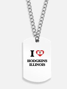 I love Hodgkins Illinois Dog Tags