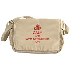 Keep Calm and Swim Instructors ON Messenger Bag