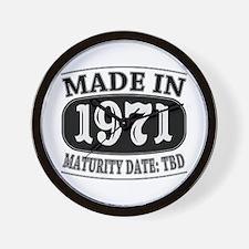Made in 1971 - Maturity Date TDB Wall Clock