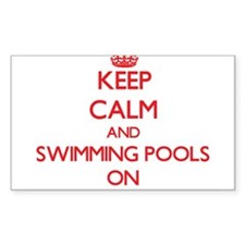 Keep Calm and Swimming Pools ON Decal