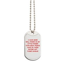 will power Dog Tags