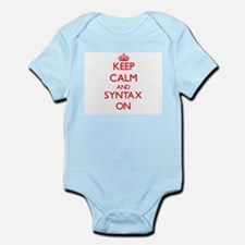 Keep Calm and Syntax ON Body Suit