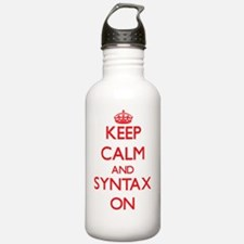 Keep Calm and Syntax O Sports Water Bottle