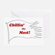 chillin the most flag  Greeting Card
