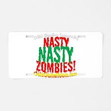 Nasty Nasty Zombies Aluminum License Plate
