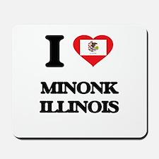 I love Minonk Illinois Mousepad
