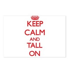 Keep Calm and Tall ON Postcards (Package of 8)