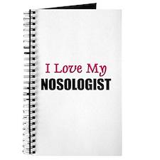 I Love My NOSOLOGIST Journal