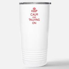 Keep Calm and Tallying Stainless Steel Travel Mug