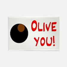OLIVE YOU Rectangle Magnet