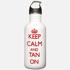 Keep Calm and Tan ON Water Bottle