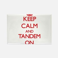 Keep Calm and Tandem ON Magnets