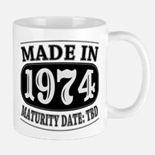 Made in 1974 - Maturity Date TDB Mug
