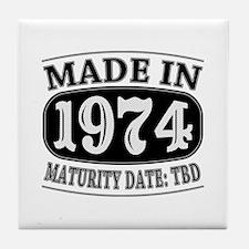 Made in 1974 - Maturity Date TDB Tile Coaster