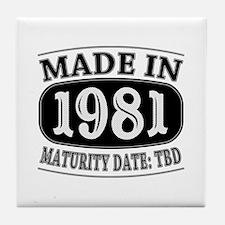 Made in 1981 - Maturity Date TDB Tile Coaster