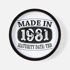 Made in 1981 - Maturity Date TDB Wall Clock