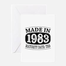Made in 1983 - Maturity Date TDB Greeting Card