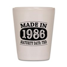 Made in 1986 - Maturity Date TDB Shot Glass