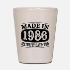 Made in 1986 - Maturity Date TDB Shot Glass
