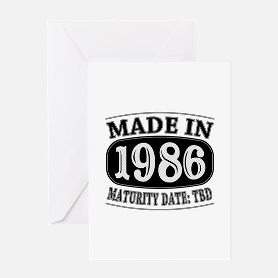 Made in 1986 - Maturity Date TDB Greeting Card