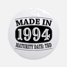 Made in 1994 - Maturity Date TDB Ornament (Round)