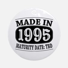 Made in 1995 - Maturity Date TDB Ornament (Round)