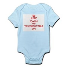 Keep Calm and Tax-Deductible ON Body Suit