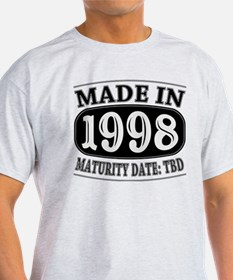 Made in 1998 - Maturity Date TDB T-Shirt