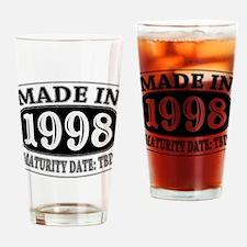 Made in 1998 - Maturity Date TDB Drinking Glass